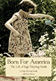 img - for Born for America: The Story of Inge Meyring Smith book / textbook / text book
