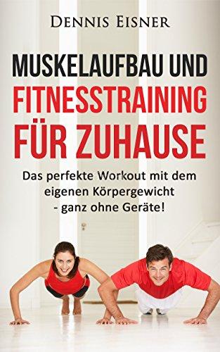 Muskelaufbau Fitnesstraining f%C3%BCr Zuhause K%C3%B6rpergewicht ebook product image