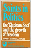 Saints in Politics, Ernest M. Howse, 0049420887
