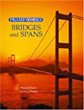 Bridges and Spans, Cynthia Phillips and Shana Priwer, 076568120X