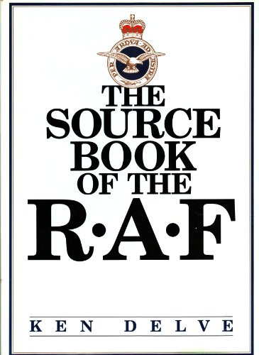 The Source Book of the RAF Ken Delve