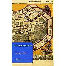 Los viajeros medievales (Papeles del tiempo nº 35)