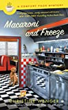 Macaroni and Freeze (Comfort Food Book 4)