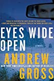 Image of Eyes Wide Open: A Novel