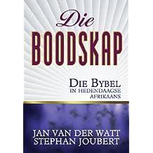 Die Boodskap (eBoek): Die Bybel in hedendaagse Afrikaans