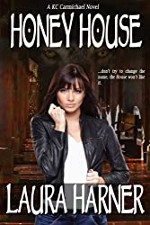 Honey House (KC Carmichael Book 1) (English Edition)