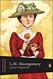 Extraordinary Canadians: Lucy Maud Montgomery