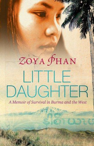 """""""Little Daughter - A Memoir of Survival in Burma and the West"""" av Zoya Phan"""