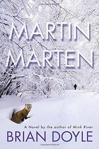 By Brian Doyle - Martin Marten: A Novel (2015-04-22) [Hardcover]