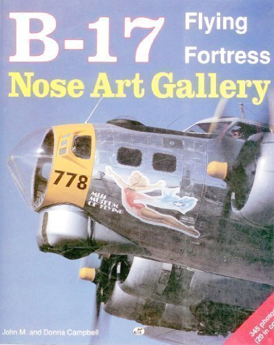 B-17 Flying Fortress Nose Art Gallery