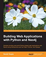 Building Web Applications with Python and Neo4j Front Cover