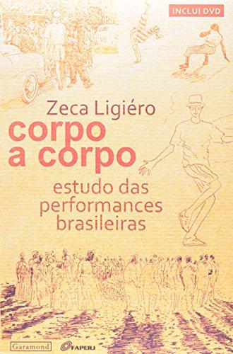 Corpo a Corpo. Estudo das Performances Brasileiras
