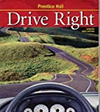 Drive Right : Skills and Application Workbook, Johnson, Steve and Crabb, 0130683280