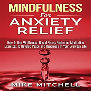Mindfulness for Anxiety Relief Audiobook