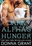 Dark Alpha's Hunger: A Reaper Novel