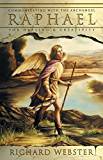Raphael: Communicating with the Archangel for Healing & Creativity (Angels Series Book 3)