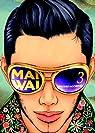 Maiwai, tome 3 par Mochizuki