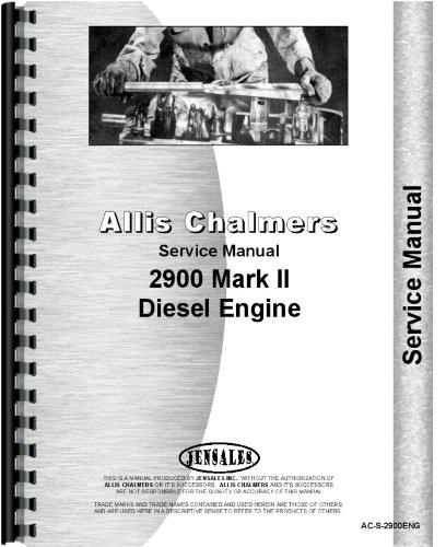 Allis Chalmers 2900 Diesel Engine Service Manual