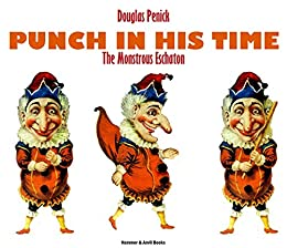 Punch In His Time: The Monstrous Eschaton by [Penick, Douglas J.]