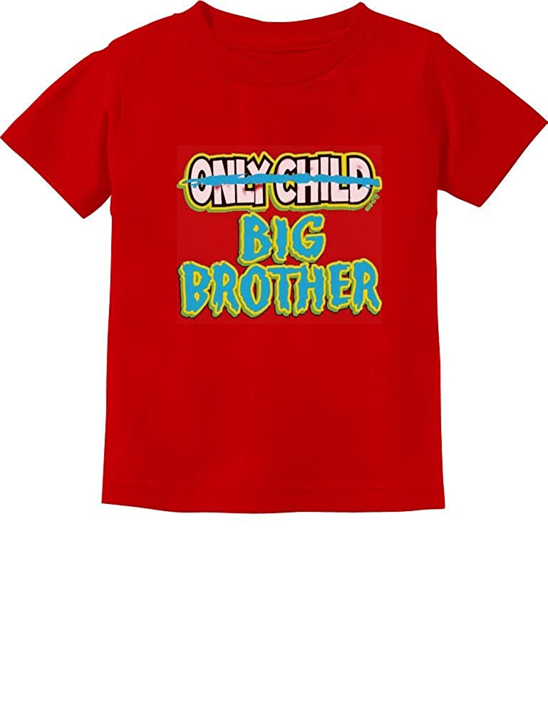 Only Child to Big Brother Birth Announcement Toddler//Infant Kids T-Shirt