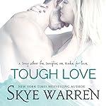 Tough Love: A Stripped Prequel | Skye Warren