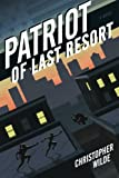 img - for Patriot of Last Resort book / textbook / text book