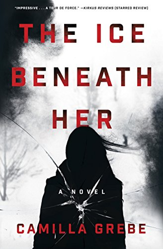 The Ice Beneath Her: A Novel cover