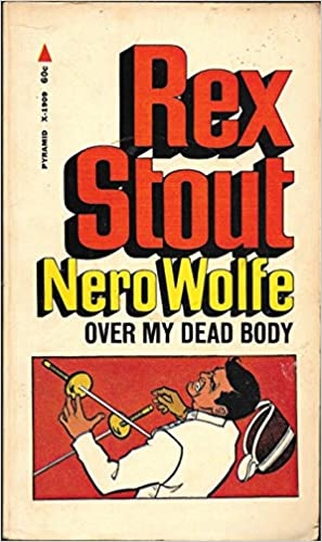 Pdf free books download Over my dead body by Rex Stout PDF