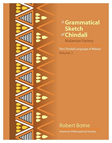 Grammatical Sketch of Chindali: The Chindali Language of Malawi: Volume 2 ebook