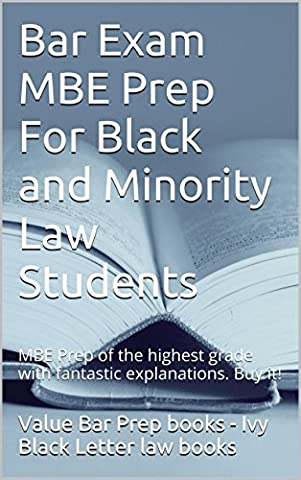 Bar Exam MBE Prep For Black and Minority Law Students * e book: e law (Bar Van)