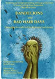 Dandelions and Bad Hair Days, Suzie Grogan, 0956286984