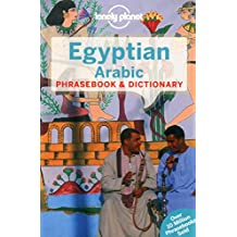 Lonely Planet Egyptian Arabic Phrasebook & Dictionary 4th Ed.: 4th Edition
