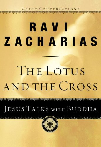 The Lotus and the Cross: Jesus Talks with Buddha (Great Conversations)