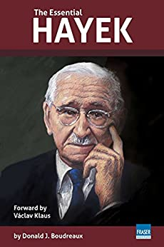 The Essential Hayek by [Boudreaux, Donald J.]