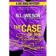 The Case of the Flashing Fashion Queen: A Dix Dodd Mystery (Dix Dodd Mysteries Book 1)