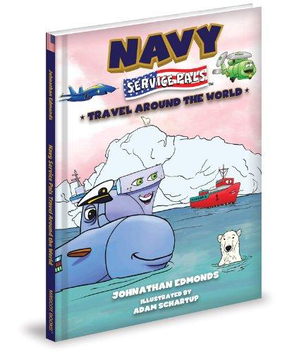 Navy Service Pals Travel Around the World pdf