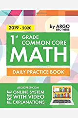1st Grade Common Core Math: Daily Practice Workbook  | 1000+ Practice Questions and Video Explanations | Argo Brothers Paperback