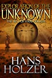 img - for Exploration of the Unknkown: The Best of Hans Holzer book / textbook / text book