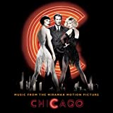 Chicago - Music From The Miramax Motion Picture