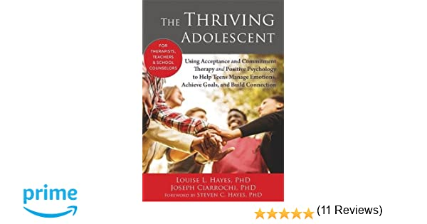 Amazon.com: The Thriving Adolescent: Using Acceptance and ...
