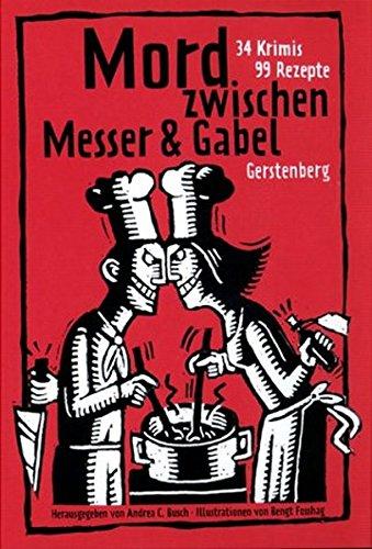Download Mord zwischen Messer und Gabel. 34 Krimis, 99 Rezepte. pdf epub
