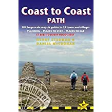 Coast to Coast Path: St Bees to Robin Hood's Bay - includes 109 Large-Scale Walking Maps & Guides to 33 Towns and Villages - Planning, Places to Stay, Places to Eat