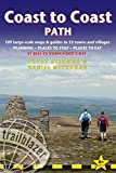 Coast to Coast Path (Trailblazer British Walking Guide): 109 Large-Scale Walking Maps & Guides to 33 Towns & Villages - Planning, Places to Stay, Places to Eat (British Walking Guides)