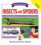 Janice VanCleave's Insects and Spiders, Janice Pratt VanCleave, 0613081234