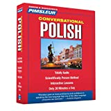 Pimsleur Polish Conversational Course - Level 1 Lessons 1-16 CD: Learn to Speak and Understand Polish with Pimsleur Language Programs