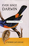 Ever Since Darwin: Reflections in Natural History