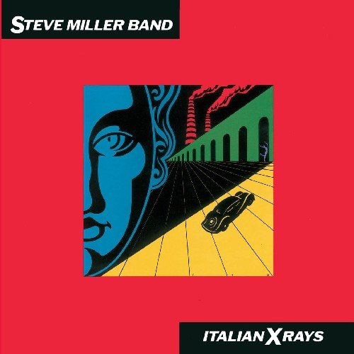 Italian X-Rays - Steve Miller - Bands Song Ray