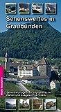 Sehenswertes in Graubünden (Schweiz)