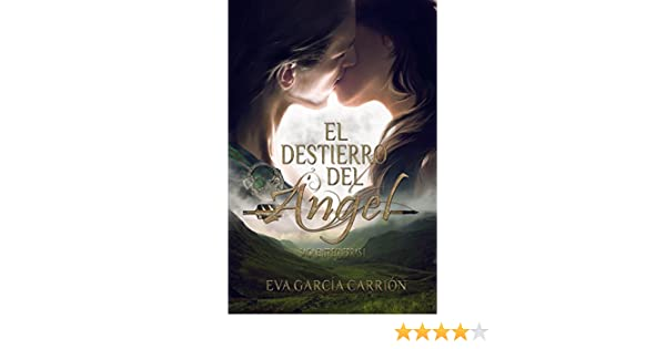 El destierro del Ángel (Saga Entreguerras nº 1) (Spanish Edition) - Kindle edition by Eva García Carrión. Literature & Fiction Kindle eBooks @ Amazon.com.