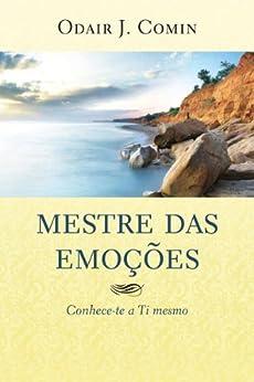 Mestre das Emoções por [Comin, Odair J.]